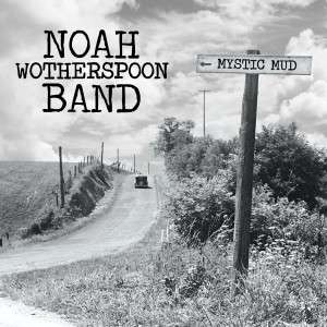 2015_challenge_cd_noah_wotherspoon_band_mistic_mud