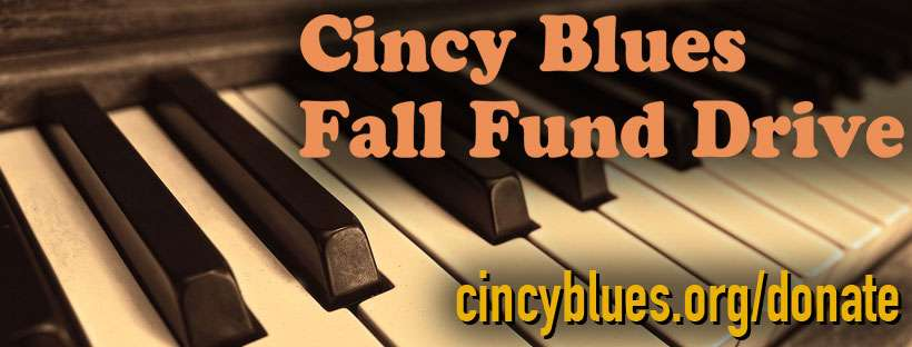Cincy Blues Fall Fund Drive